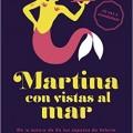 La web LEERHACECRECER nos trae un adelanto de 7 capítulos de Martina con vistas al mar