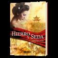 Adéntrate en el antiguo Imperio chino con Hierro y Seda de Violeta Otín