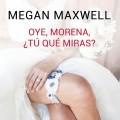 En febrero nueva novela de Megan Maxwell