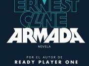 A finales de marzo llega Armada, la segunda novela de Ernest Cline