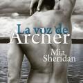La voz de Archer de Mia Sheridan hoy en librerías