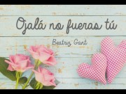"Reseña ""Ojalá no fueras tú"" – Beatriz Gant"