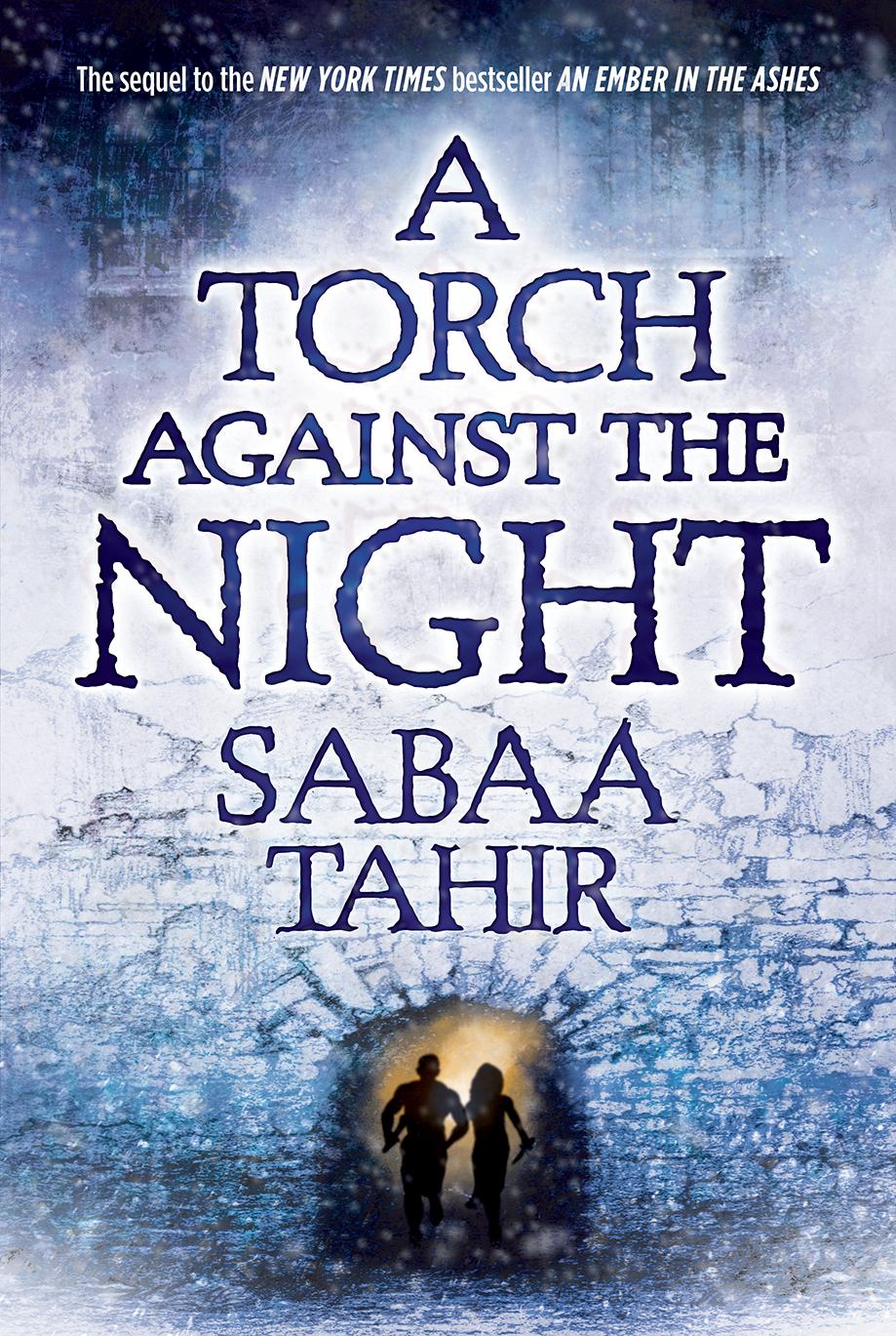 Resultado de imagen de Una antorcha en las tinieblas sabaa tahir