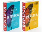 «Réplica» la nueva bilogía de Lauren Oliver