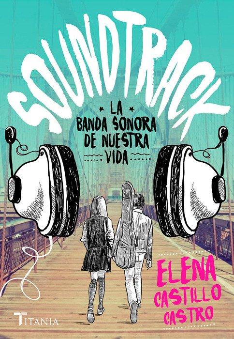 https://infoliteraria.com/wp-content/uploads/2016/05/Soundtrack.-La-banda-sonora-de-nuestra-vida.jpg
