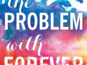 "Lo nuevo de Jennifer L. Armentrout ""The problem with Forever"""