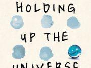 Holding up the universe se publicará en España