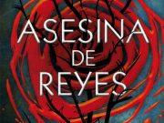 Asesina de Reyes llegará pronto a las librerías