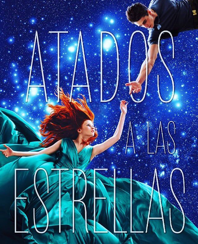 https://infoliteraria.com/wp-content/uploads/2016/06/Atados-a-las-estrellas.jpg