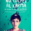Póster de la adaptación de «No culpes al karma de lo que te pasa por gilipollas»