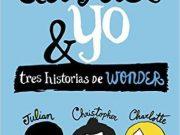 August y yo: Tres historias de Wonder en septiembre en librerías