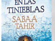 Una antorcha en las tinieblas de Sabaa Tahir ya tiene fecha en España