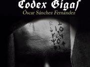Reseña «Códex Gigas» – Óscar Sánchez Fernández