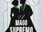 El Mago Supremo, el final de la saga El Mago de Papel