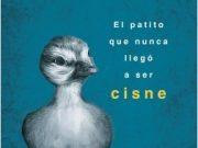 El patito que nunca llegó a ser cisne, el nuevo libro de Celopan