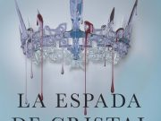 Reseña «La Espada de Cristal» – Victoria Aveyard