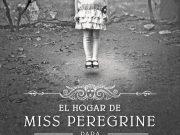 Ransom Riggs planea una nueva trilogía de 'El hogar de Miss Peregrine para niños peculiares'