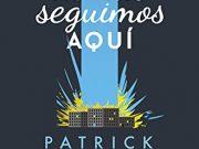 Reseña «Los demás seguimos aquí» – Patrick Ness