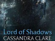 Sinopsis y portada oficial de 'Lord of Shadows' de Cassandra Clare