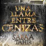 """Reseña """"Una llama entre cenizas"""" – Sabaa Tahir"""
