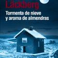 Vuelve Camilla Läckberg con «Tormenta de nieve y aroma de almendras»