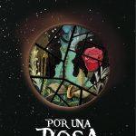 Revelada más información de la novela Por una rosa