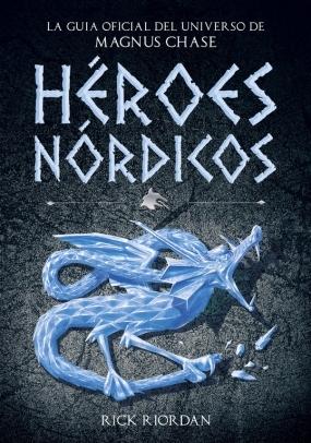 Resultado de imagen de heroes nordicos, la guia de