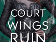 «A court of wings and ruin» de Sarah J. Maas con fecha de lanzamiento en EEUU