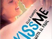 Contigo hasta el final, será la cuarta parte de la saga Kiss Me
