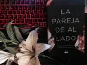 "Reseña ""La pareja de al lado – Shari Lapena"""