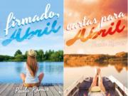 La saga Abril de Paula Ramos vuelve a las librerías en marzo con su segunda parte