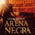 'Arena negra' de Gema Bonnín, segunda parte de 'Arena roja' ya tiene portada