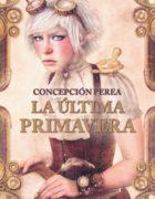 """La última parte de la saga """"Corte de espejos"""" de Concepción Perea se publicará en mayo"""