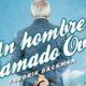 No te pierdas el tráiler de 'Un hombre llamado Ove', de Fredrik Backman