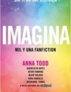 Imagina es la nueva antología de fanfictions de varios autores