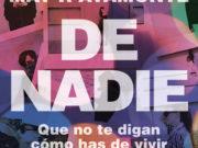 """May R Ayamonte publicará su nueva novela """"De nadie"""" en mayo"""