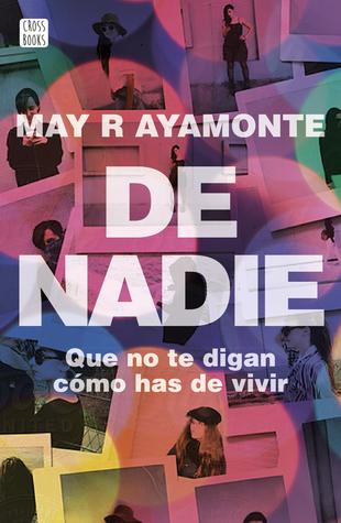 Resultado de imagen de De nadie, May R. Ayamonte
