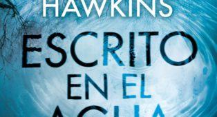 Escrito en el agua, la nueva novela de Paula Hawkins