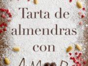 """Reseña """"Tarta de almendras con amor"""" – Ángela Vallvey"""