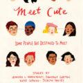 """Se publicará """"Meet cute"""", antología de autoras como Nicola Yoon y Julie Murphy"""