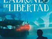 Ladrones de Libertad será la tercera novela del universo Marabilia