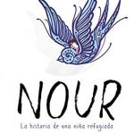 Nour, la novela que se basa en la vida de una niña refugiada
