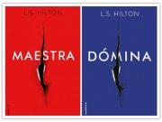 L.S. Hilton regresa con Dómina la esperada continuación de Maestra