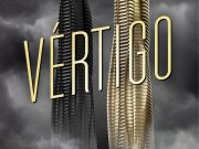 «Vértigo» es la continuación de «El piso mil», de Katharine McGee
