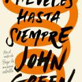 """John Green regresa a las librerías con """"Mil veces hasta siempre"""""""