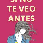 "Reseña ""Si no te veo antes – Eric Lindstrom"""
