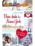 """Llega a las librerías """"Besos desde Nueva York"""", de Catherine Rider"""