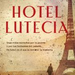 "Reseña ""Hotel Lutecia – Empar Fernández"""