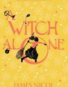 La segunda novela de Arianwyn tendrá el título A witch Alone