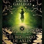 """Llega Laura Gallego con """"El bestiario de Axlin"""", la primera parte de su nueva saga"""